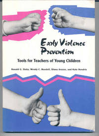 Early Violence Prevention: Tools for Teachers of Young Children