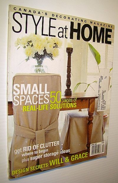 Style At Home Canada 39 S Decorating Magazine April 2000 Small Spaces 50 Pages Of Real Life