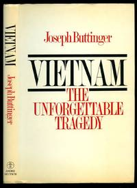 Vietnam: The Unforgettable Tragedy
