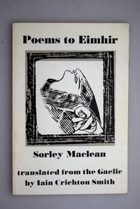Poems to Eimhir : poems from 'Dain do Eimhir' ; translated from Gaelic by Iain Crichton Smith.