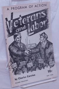 image of Veterans and labor: a program of action