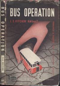 Bus Operation - Principles and Practice for the Transport Student