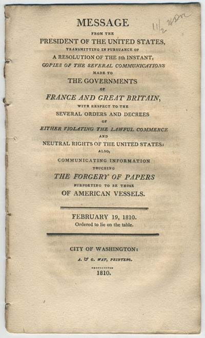 Washington: A. & G. Way, 1810. 8vo. 20 pp. Reports by the Secretaries of State and the Treasury, con...