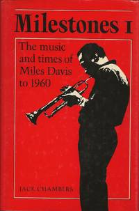 image of Milestones I: The Music and Times of Miles Davis to 1960