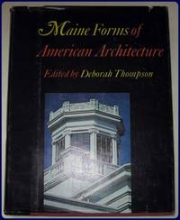 MAINE FORMS OF AMERICAN ARCHITECTURE.