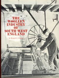 The Woollen Industry in South-West England by  Kenneth G Ponting - First Edition - 1971 - from Christopher Baron and Biblio.com