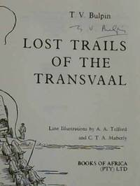 Lost Trails of the Transvaal by  T V Bulpin - Hardcover - 4th Edition - 1983 - from Chapter 1 Books and Biblio.com