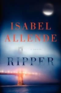 Ripper : A Novel by Isabel Allende - 2014