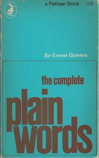 Complete Plain Words, The