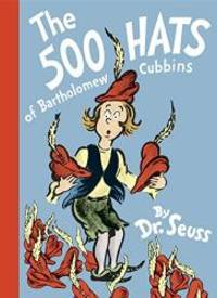 image of The 500 Hats of Bartholomew Cubbins (Classic Seuss)