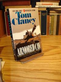 Armored Cav: A Guided Tour of an Armored Cavalry Regiment by Clancy, Tom - 1997