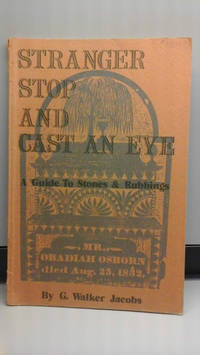 image of Stranger stop and cast an eye; A guide to stones & rubbings