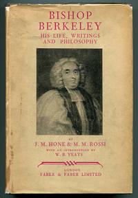 Bishop Berkeley: His Life, Writings, and Philosophy