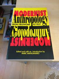 image of Modernist Anthropology: From Fieldwork to Text