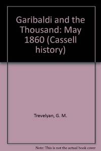 image of Garibaldi and the Thousand: May 1860 (Cassell History)