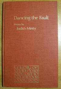 Dancing the Fault: Poems by Judith Minty