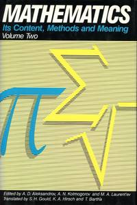 MATHEMATICS : Volume Two : Mathematics: Its Content, Methods and Meaning, Vol. 2