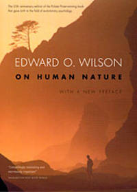 On Human Nature by Edward O. Wilson - Paperback - 2004-10-18 - from Breck Bartholomew Natural History Books and Biblio.co.uk