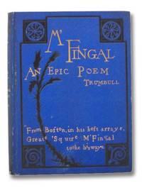 M'Fingal: An Epic Poem