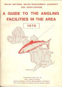 A Guide to the Angling Facilities in the Area