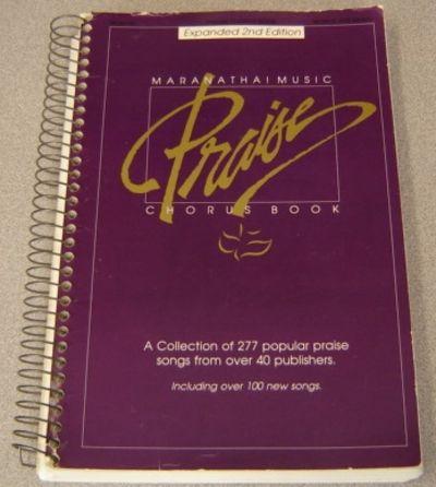 Maranatha Music praise chorus book (Musical score )