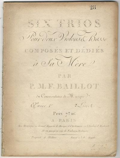 Paris: Momigny , 1815. Folio. Disbound. Violino Primo: 1f. (title), (blank), 2-17, (blank) pp.; Viol...