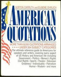 AMERICAN QUOTATIONS More Than 8,000 Quotations Arranged under 264 Subject  Categories