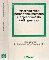 Psicolinguistica: percezione, memoria e apprendimento del linguaggio