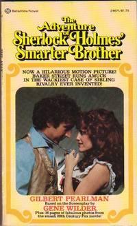 Adventure of Sherlock Holmes 'Smarter Brother  ...movie Tie-in, Starring Gene Wilder, Madeline Kahn, Marty Feldman, Dom DeLuise, by Pearlman, Gilbert - 1975