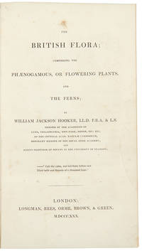 The British Flora; comprising the Phaenogamous or Flowering Plants and the Ferns ... [Bound with:] Characters of Genera, Extracted from the British Flora