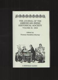 The Journal of the American-Irish Historical Society, 1900 by  Thomas H Murray - Paperback - 1991 - from Elders Bookstore and Biblio.com