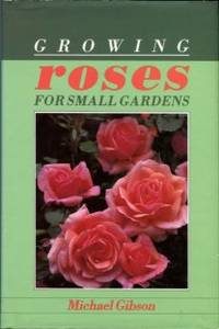 image of Growing Roses For Small Gardens