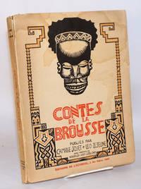 Contes de la brousse: avec préace de Marius-Ary Leblond, bois gravés de Fritz Fredricx (Tales of the bush)