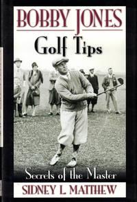 Booby Jones Golf Tips