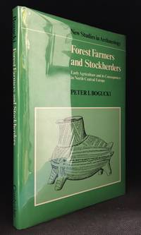 Forest Farmers and Stockherders; Early Agriculture and its Consequences in North-Central Europe...