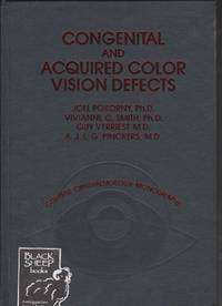 Congenital and Acquired Colour Vision Deficiencies (Current ophthalmology monographs)