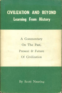 CIVILIZATION AND BEYOND : Learning from History