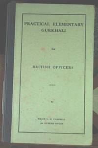 Practical Elementary Gurkhali for British Officers
