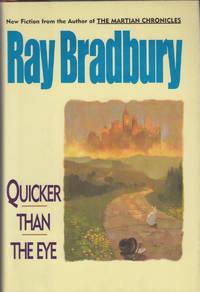 image of Quicker Than The Eye by Bradbury, Ray
