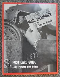 image of MAIL MEMORIES (PICTORIAL GUIDE TO POSTCARD COLLECTING).  (POST CARD.)   WITH 1985 REVISED PRICE GUIDE LAID-IN.