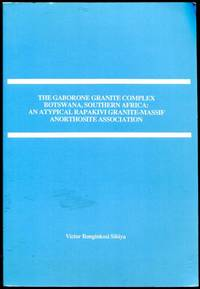 The Gaborone Granite Complex Botswana, Southern Africa: An Atypical Rapakivi Granite-Massif...
