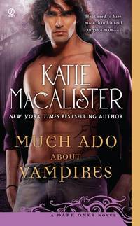 Much Ado About Vampires (Dark Ones Novel)
