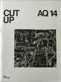 AQ 14 Cut Up; Eine Anthologie
