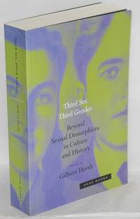 Third sex, third gender; beyond sexual dimorphism in culture and history