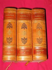 Le Théatre Complet de William Shakespeare en 3 Volumes
