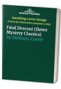 Fatal Descent (Dover Mystery Classics)