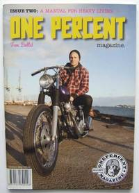 One Percent: A Manual For Heavy Living, Issue Two