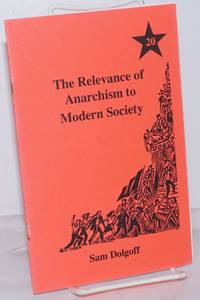 The relevance of anarchism to modern society