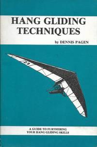 Hang Gliding Techniques by Dennis Pagen (June 19,1982)