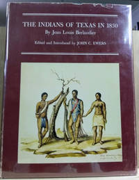 The Indians of Texas in 1830
